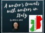 A writer's travels with writers in Italy by William Wall